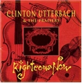 <font size=3>Righteous Now Album (CD) </font><br><font size=2>Clinton Utterbach and the Praisers</font>